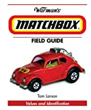 img - for Warman's Matchbox Field Guide: Values And Identification (Warman's Field Guide) book / textbook / text book