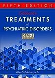 Gabbard's Treatments of Psychiatric Disorders 5th Edition
