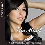 The Maid: A Collection of Four Erotic Stories | Cathryn Cooper,Eva Hore,Jim Baker,Sommer Marsden
