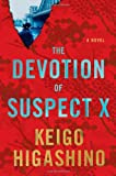 The Devotion of Suspect X, Keigo Higashino, 0312375069