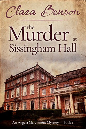 Free Book The Murder at Sissingham Hall (An Angela Marchmont Mystery Book 1)