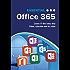 Essential Office 365: 2016 Textbook Edition (Computer Essentials)