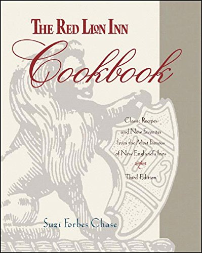 The Red Lion Inn Cookbook: Classic Recipes and New Favorites from the Most Famous of New England's Inns by Suzi Forbes Chase