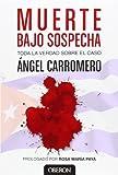 Muerte bajo sospecha / Death under suspicion (Spanish Edition) by ?ngel Carromero (2014-03-30)
