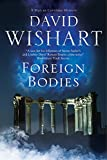 img - for Foreign Bodies: A mystery set in Ancient Rome (A Marcus Corvinus mystery) book / textbook / text book