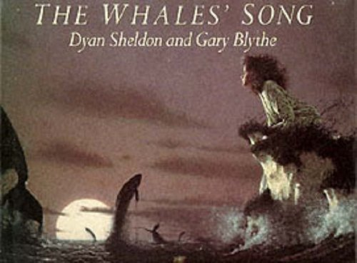 The Whales' Song by Dyan Sheldon (1990-10-16)