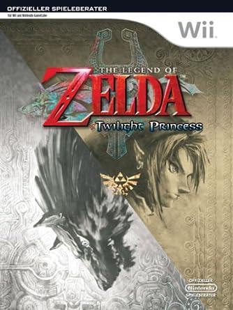 The Legend of Zelda: Twilight Princess - Der offizielle Spieleberater