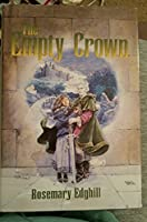 The Empty Crown 1568653425 Book Cover