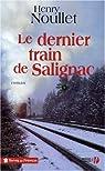 Le dernier train de Salignac par Noullet