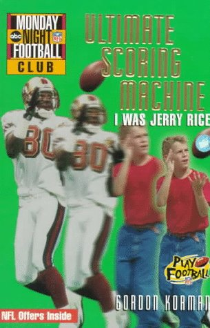 Nfl Monday Night Football Club  Ultimate Scoring Machine   Book  5  I Was Jerry Rice