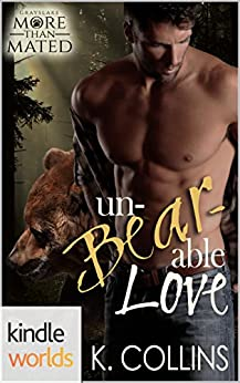 Grayslake: More than Mated: Unbearable Love (Kindle Worlds Novella) by [Collins, Kelly]