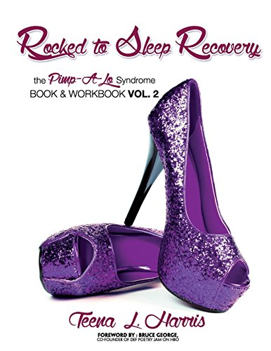 Rocked To Sleep Recovery The Pimp-A-Lo Syndrome Book & Workbook Vol.2 PDF