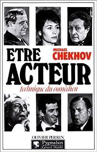 Etre acteur par Michael Chekhov