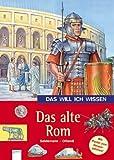 Das will ich wissen. Das alte Rom