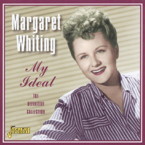 Margaret Whiting - The Complete Capitol Hits of Margaret Whiting (1 of 2) - Zortam Music