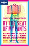 By the Seat of My Pants, Lonely Planet Staff, 1741795249