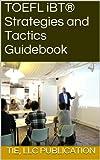 TOEFL iBT® Strategies and Tactics Guidebook