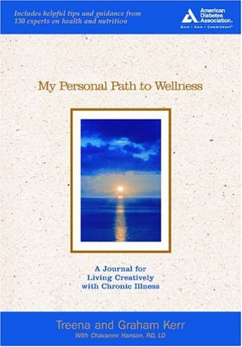 My Personal Path to Wellness: A Journal for Living Creatively with Chronic Illness pdf