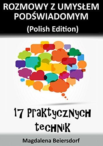 rozmowy-z-umyslem-podswiadomym-polish-edition-17-praktycznych-technik