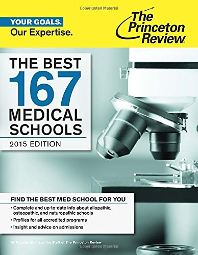 The Best 167 Medical Schools, 2015 Edition (Graduate School Admissions Guides)