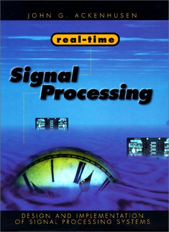 Real-Time Signal Processing: Design and Implemen- Tation of Signal Processing Systems
