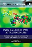 PAKs, RAC/CDC42 (p21)-Activated Kinases : Towards the Cure of Cancer and Other PAK-Dependent Diseases, , 0124071988