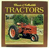 Classic and Collectible Tractors, , 078534411X