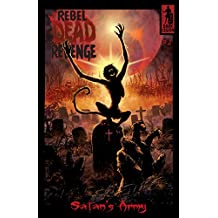 Rebel Dead Revenge #2: Satan's Army