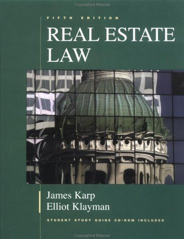 Real Estate Law (Real Estate Law (Karp, James))