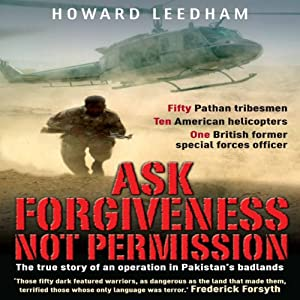 Ask Forgiveness Not Permission Audiobook