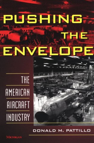 Download Pushing the Envelope: The American Aircraft Industry ebook