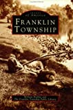 Franklin Township, William Brahms, 0752409387