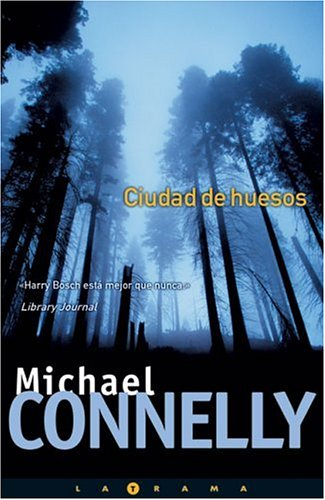 Ciudad de huesos (Harry Bosch) (La trama series) (Spanish Edition) ebook