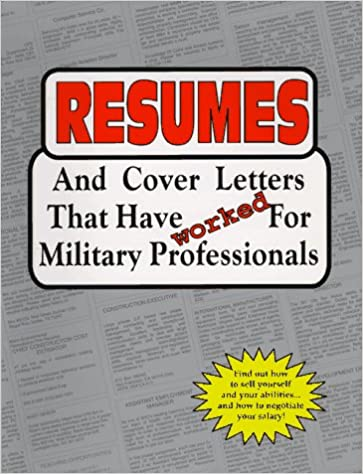 resumes and cover letters that have worked for military