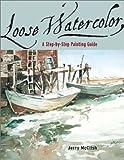Loose Watercolor, Jerry McClish, 0971401012