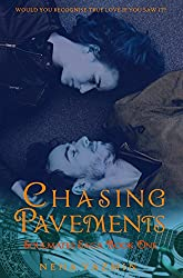 Chasing Pavements - A Contemporary Romance Novel (Soulmates Saga Book 1)