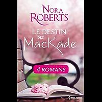 Le destin des MacKade - L'intégrale (Le Destin des McKade) (French Edition)