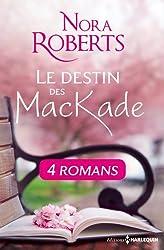 Le destin des MacKade - L'intégrale (Le Destin des McKade t. 0)