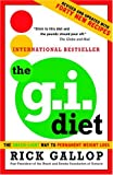 The G.I. Diet: the Green-Light Way to Permanent Weight Loss (Revised and Updated With Forty New Recipes)