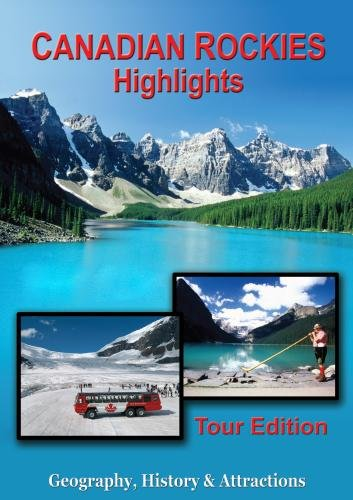 Canadian Rockies: Highlights