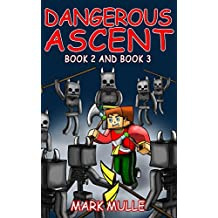 Dangerous Ascent (Book 2 and Book 3) (An Unofficial Minecraft Book for Kids Ages 9 - 12 (Preteen)