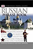 Russian Phrase Book (Eyewitness Travel Guides Phrase Books)