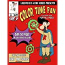 A Redneck's Guide Presents: Color Time Fun: A Coloring Book For All Ages