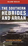 The Southern Hebrides and Arran, Whitehorne, Stephen, 1841582123