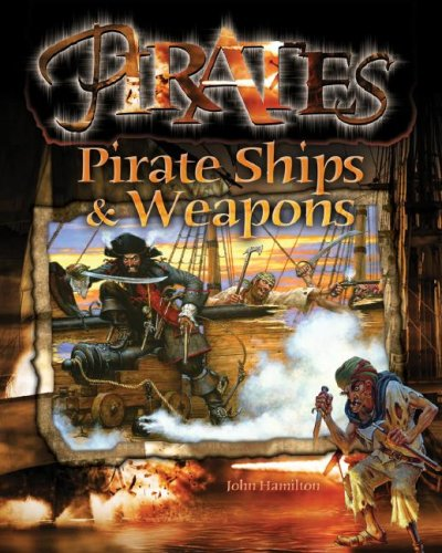 Pirate Ships & Weapons