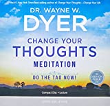 Change Your Thoughts Meditation CD: Do the Tao Now!