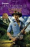 Sovereign Sheriff, Cassie Miles, 0373695608