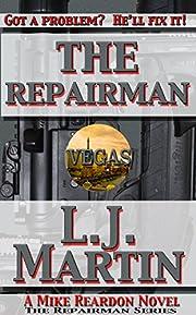 The Repairman: A Mike Reardon Novel