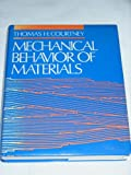 Mechanical Behavior of Materials, Courtney, Thomas H., 0070132658