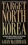 Target North Korea, Gavan McCormack, 1560255579